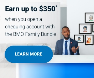Earn $300 when you open a chequing account